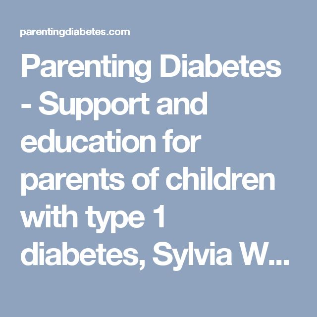 Parenting Diabetes - Support and education for parents of children with type 1 diabetes, Sylvia White Dietitian and Diabetes Educator
