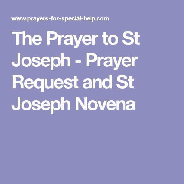 The Prayer to St Joseph - Prayer Request and St Joseph Novena