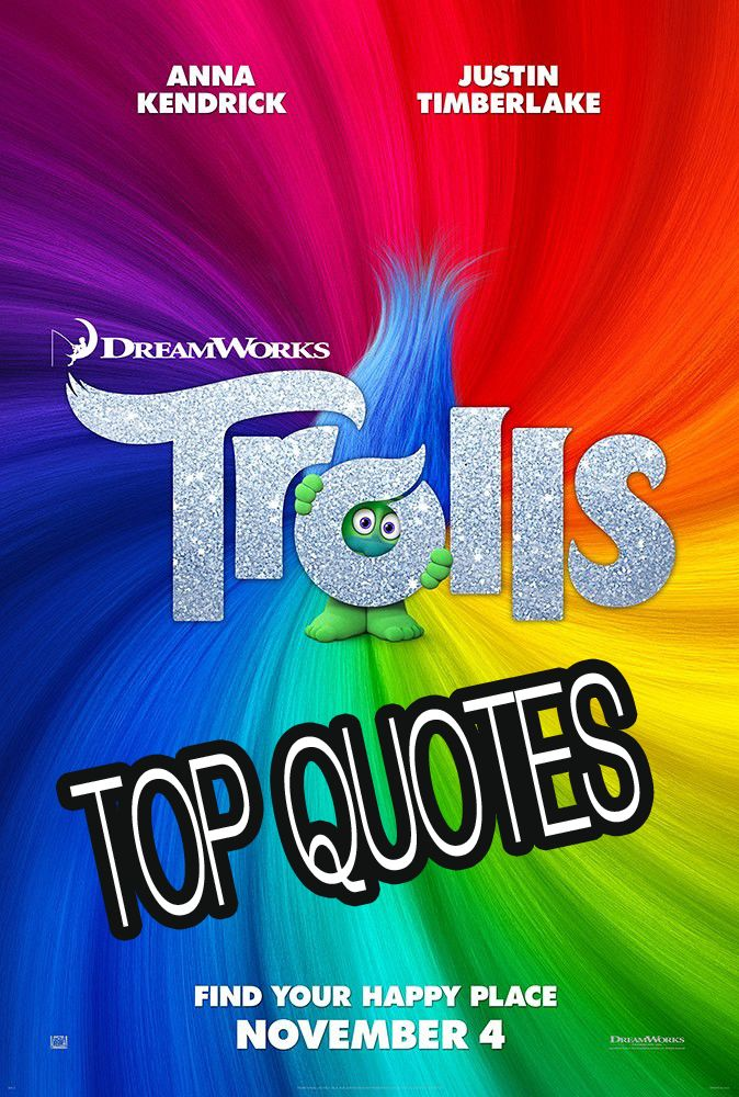 We sent our write Myla who helped share these TROLLS Movie Quotes! These are our favorite lines from the movie! What is your favorite quote?