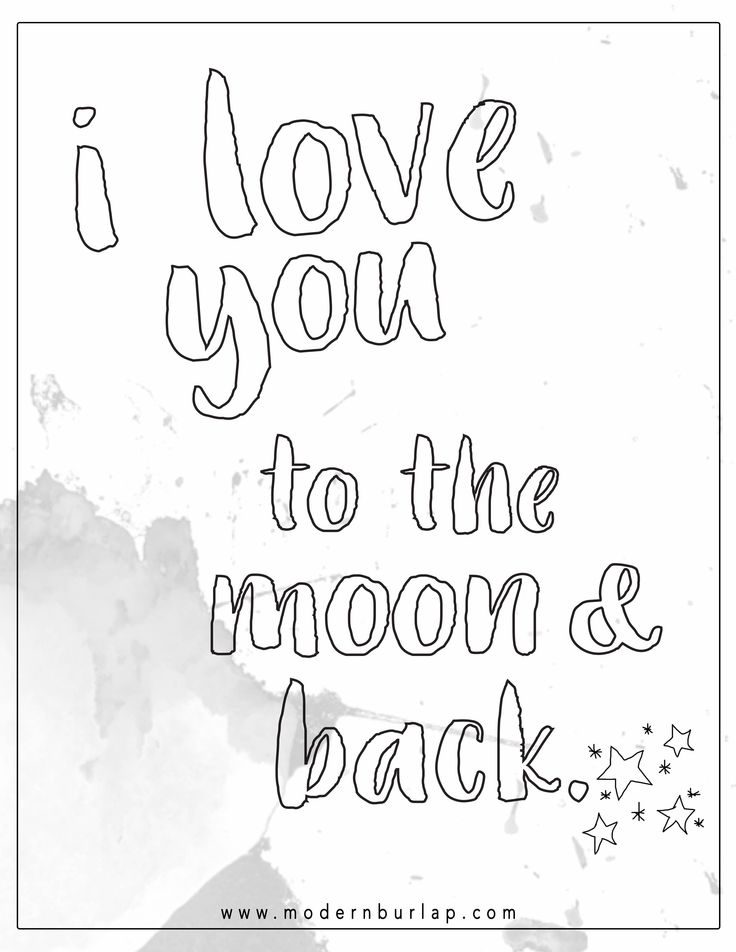 Love You To The Moon And Back Coloring Pages Coloring Pages
