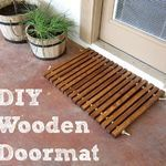 Wooden Welcome Mat – Domestic Imperfection
