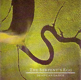 The Serpent's Egg - Dead Can Dance