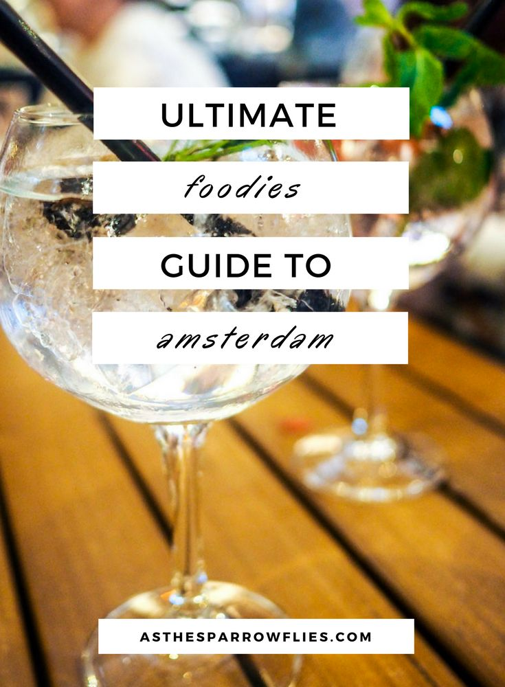 Amsterdam | City Breaks | Food Guide | Europe Travel