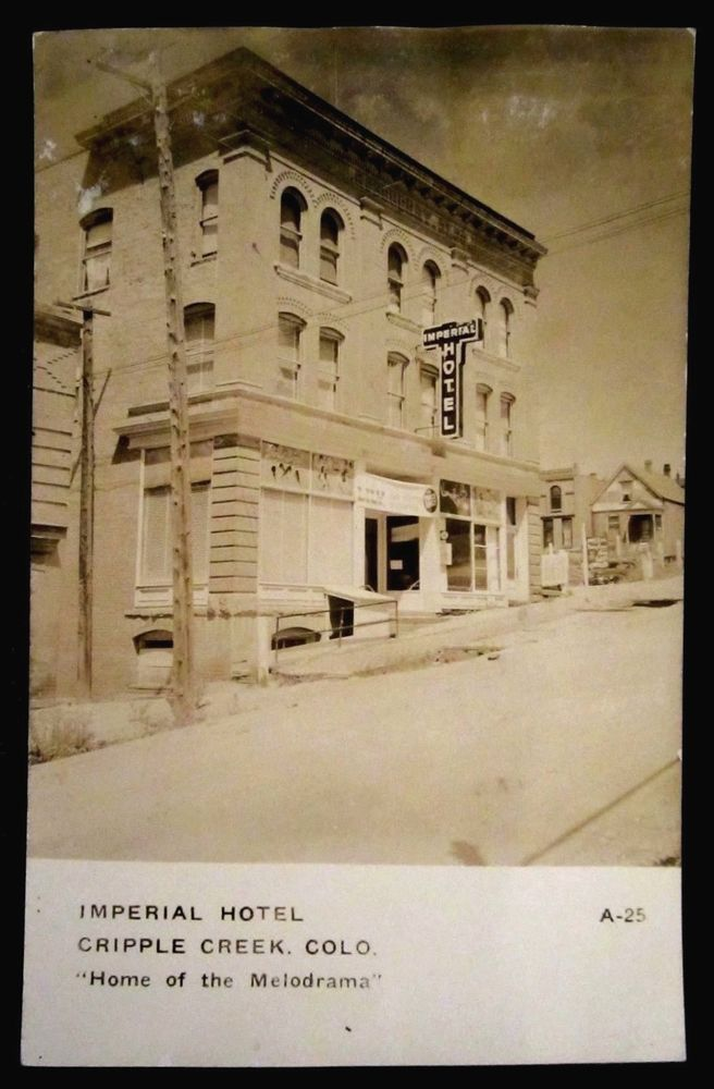 RPPC Imperial Hotel, Melodrama Theatre, CRIPPLE CREEK, CO