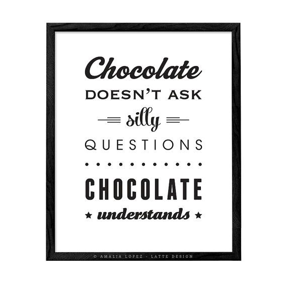 Schokolade Fragen nicht dumme Schokolade retro Küche print Küche Dekor Schokolade Drucken Küche Küche print Poster versteht