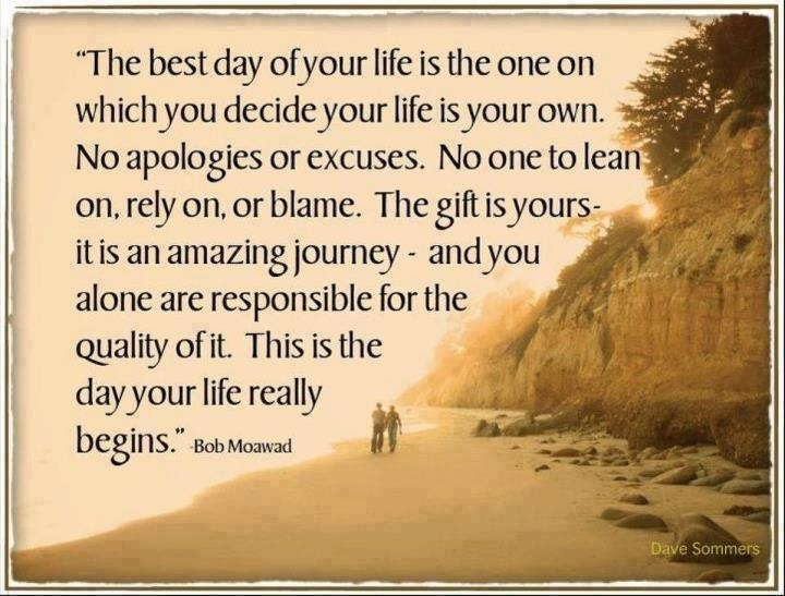 Your life is you own