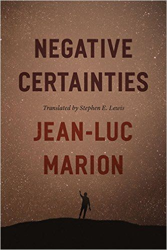 In Negative Certainties, renowned philosopher Jean-Luc Marion challenges some of the most fundamental assumptions we have developed about knowledge: that it is categorical, predicative, and positive. Following Descartes, Kant, and Heidegger, he looks toward our finitude and the limits of our reason.