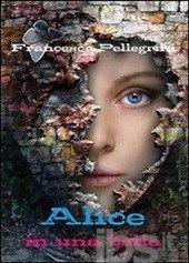 Alice in una bolla