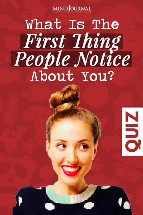 First Impression Quiz: What Is The First Thing People