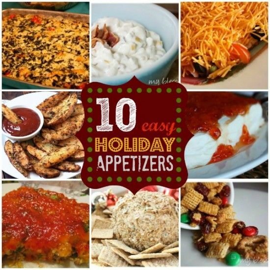 10 Easy Holiday Appetizers | MyBlessedLife.net  #Holidays #Christmas