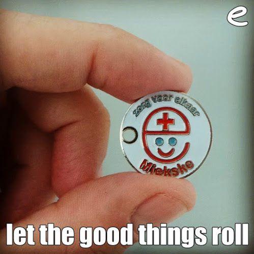 ''e'' #zorg #voorElkaar +:) #letthegoodthingsroll