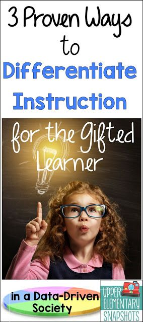 Check out the post to learn three proven ways to differentiate instruction for the gifted learner!