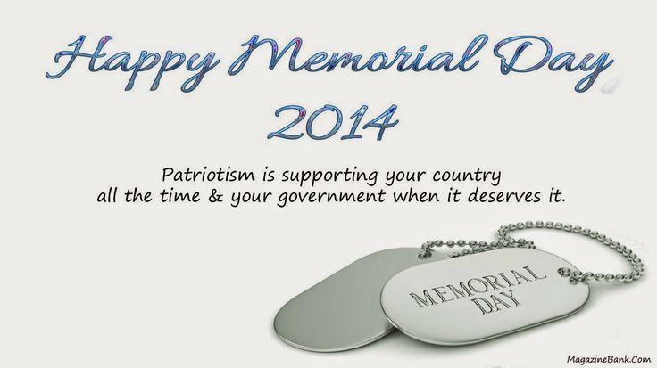 Memorial Day 2014, Memorial Day Cards, Memorial Day Greetings, Memorial Day Images, Memorial Day Photos, Memorial Day Quotes, Memorial Day Sayings, Memorial Day SMS, Memorial Day Wishes