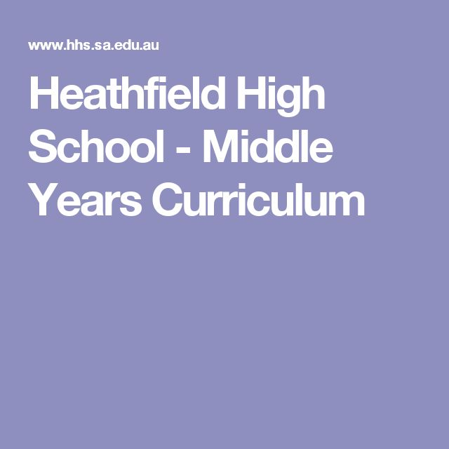 Heathfield High School - Middle Years Curriculum
