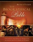 The Biographical Bible: Exploring the Biblical Narrative from Adam and Eve to John of Patmos, by Ruth A. Tucker, is free in the Kindle store and from Barnes & Noble and ChristianBook, courtesy of Christian publisher Baker Books.