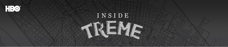 HBO - Inside Treme Blog