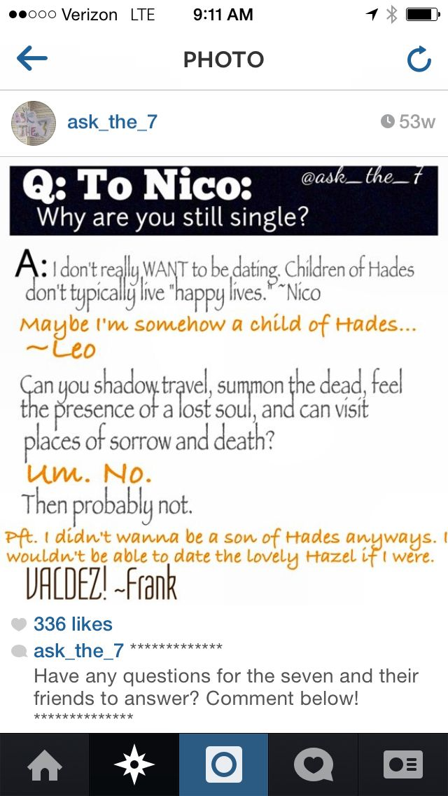 Me: What did you just said?  Nico: N-Nothing  Me: You better regret now di Angelo  Nico: Fine, calm Down  Me: Ok then, no Kisses for a week Nico: ....... I think I can Live with that  Me: Fine, then no Kisses for a month  Nico: No! Wait! Ok! Fine! I'm sorry!   Me: That's What I thought