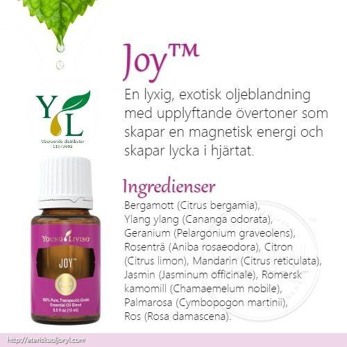 Joy™ är en lyxig exotisk oljeblandning med upplyftande övertoner som skapar en magnetisk energi och skapar lycka i hjärtat. När den bärs som eaudeCologne eller parfym avger Joy™ en fängslande och oemotståndlig doft som inbjuder till romantik och samhörighet.