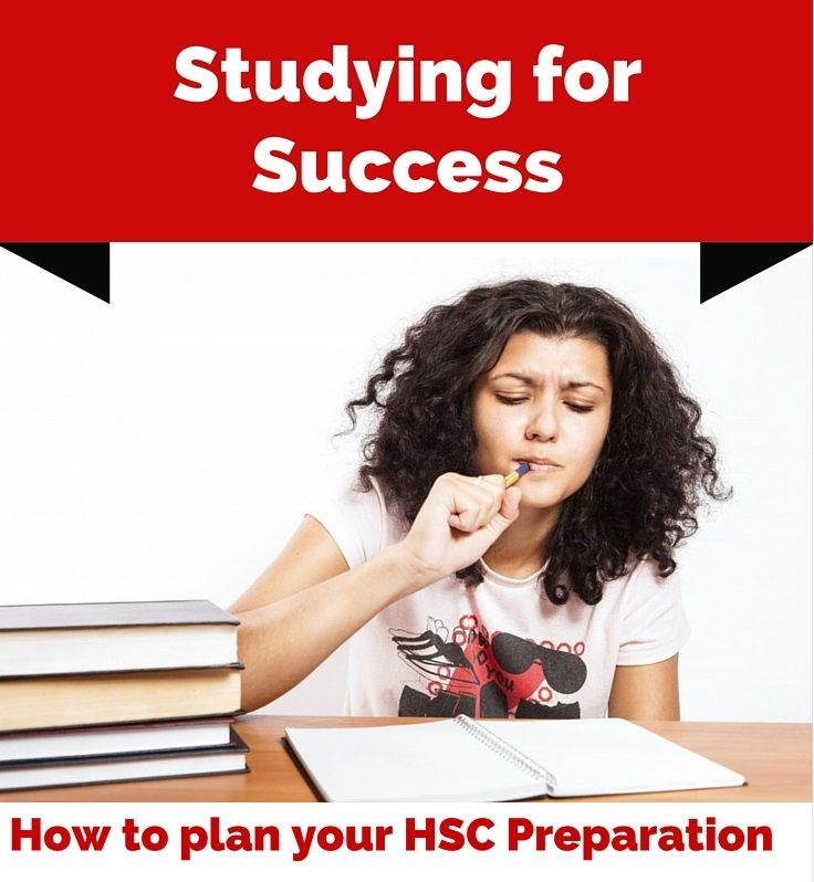 Study Planning for the HSC http://www.topmarksed.com/blog/2015/08/24/studying-for-success-how-to-plan-your-hsc-preparation/