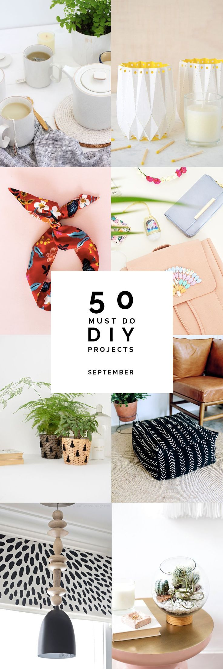 Need a little weekend DIY inspiration? Here's 50 Must Do DIY's   September. Take your pick!