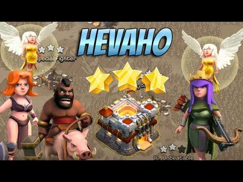 Clash of Clans ♦ New combo: HEVAHO attack in war: 3 Stars Th11 war base