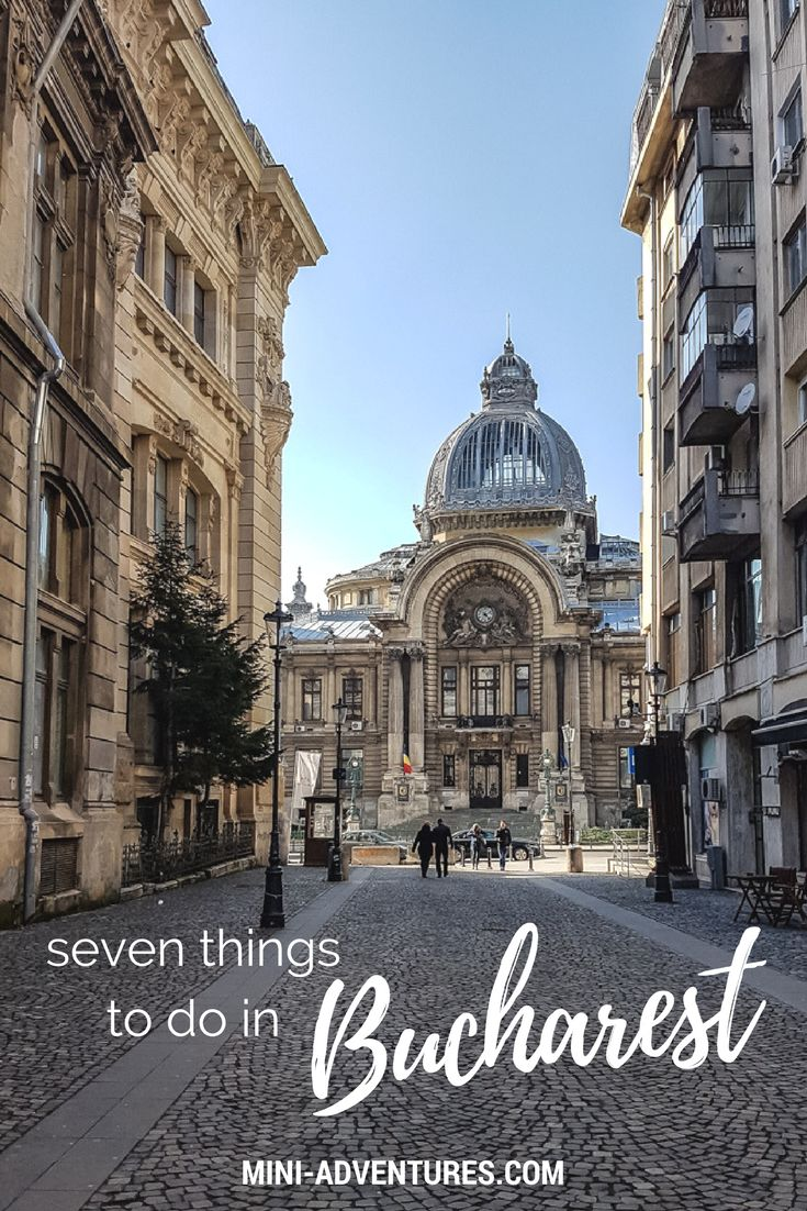 Seven Things to do in Bucharest, Romania |  Looking for a European weekend city break on a budget? Check out seven things to do in Bucharest - from architecture to bargain gourmet eats!