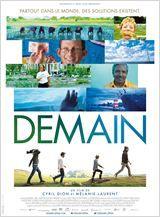 Demain  FILM FETICHE  Allez le voir c'est un concentré d'espoir pour la planète et nous !!