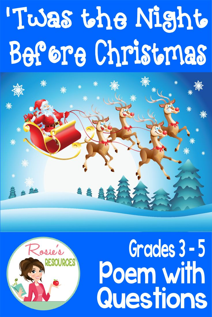 """Twas the Night Before Christmas - Poem with Questions for Grades 3 - 5. Your students will love you for making learning fun during the Christmas season. Questions are presented in both objective and open-ended format."