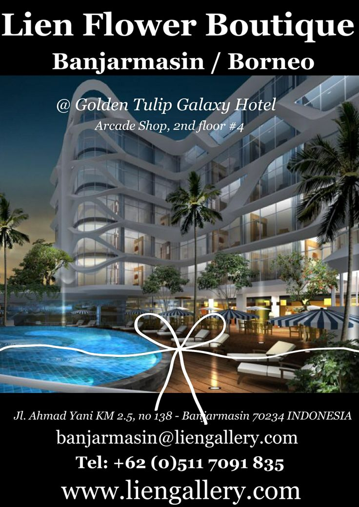 Lien Borneo Boutique Golden Tulip Galaxy Hotel Surabaya Florist LienFlowerDecoration Tokobunga