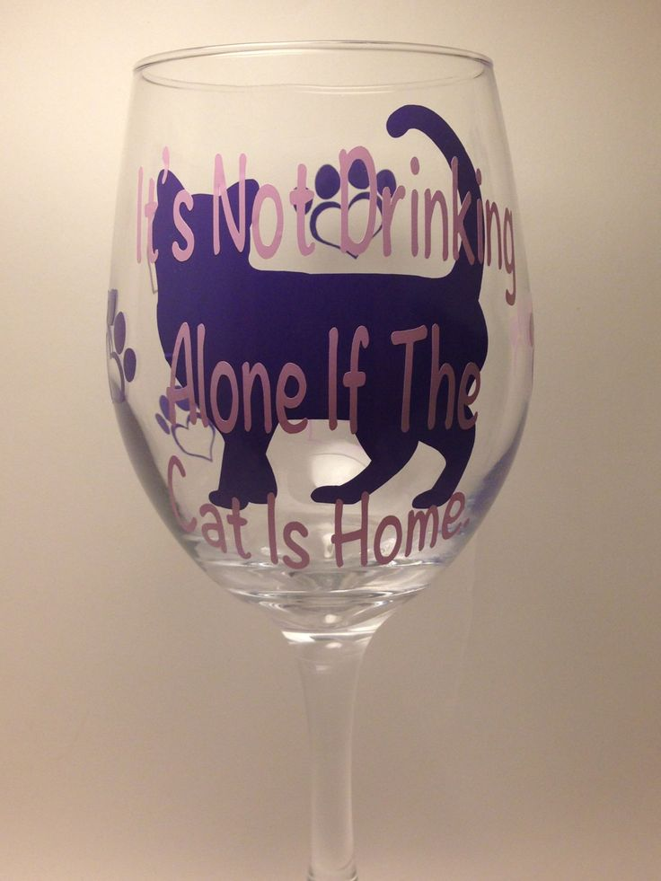 "Cat Lover's Wine Glass- ""It's Not Drinking Alone if the Cat is Home""  Wine Glass- 20oz Stemmed or Stemless Wine Glass- Funny Cat Wine Glass - pinned by pin4etsy.com"