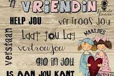 'n Vriendin... #Afrikaans #Friends