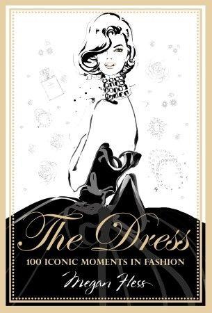 The Dress by Megan Hess