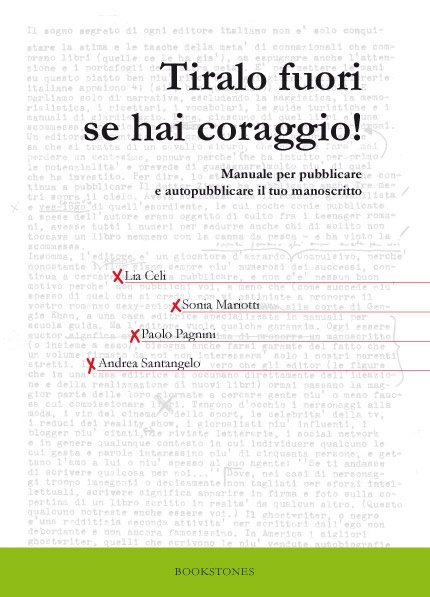 Tiralo fuori se hai coraggio! di Lia Celi, Sonia Mariotti, Paolo Pagnini, Andrea Santangelo