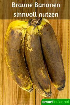 Braune Bananen solltest du auf keinen Fall wegwerfen, denn sie sind äußerst vitalstoffreich und noch für viele interessante Rezepte zu gebrauchen!
