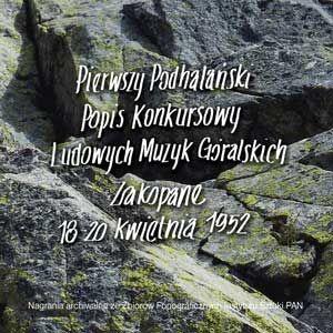Folk Music Collection vol. 8 - PIERWSZY PODHALAŃSKI POPIS KONKURSOWY LUDOWYCH MUZYK GÓRALSKICH / ZAKOPANE 18–20 KWIETNIA 1952