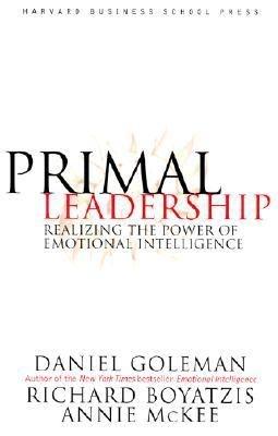 Primal Leadership : Realizing the Power of Emotional Intelligence by Daniel Goleman, Richard Boyatzis & Annie McKee. http://libcat.bentley.edu/record=b1095868~S0