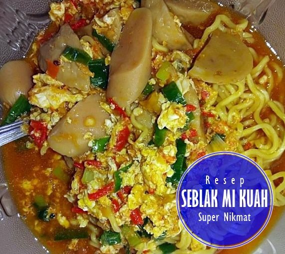 Resep Seblak Mi Kuah Super Nikmat Resep Sosis Dapur