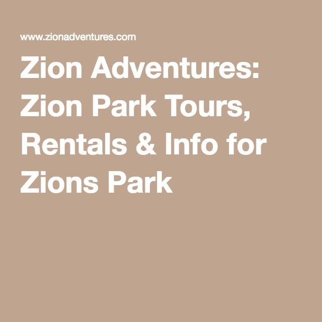 Zion Adventures: Zion Park Tours, Rentals & Info for Zions Park