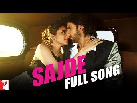 Sajde - Full Song | Kill Dil | Ranveer Singh | Parineeti Chopra - YouTube