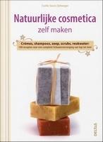 Natuurlijke cosmetica zelf maken - Cyrille Saura Zellweger