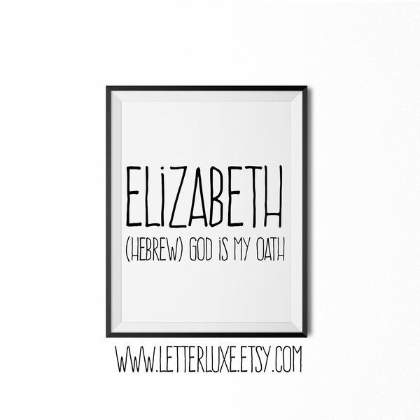Elizabeth Name Meaning Print - Printable Nursery Art - Baby Name | LetterLuxe Wooden Letters & Nursery Decor