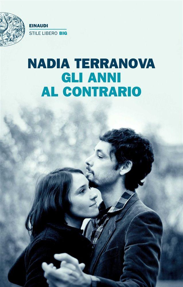 Nadia Terranova, Gli anni al contrario, Einaudi Stile Libero
