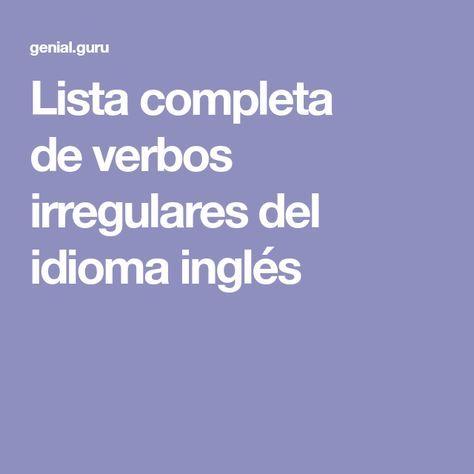 Lista completa deverbos irregulares del idioma inglés