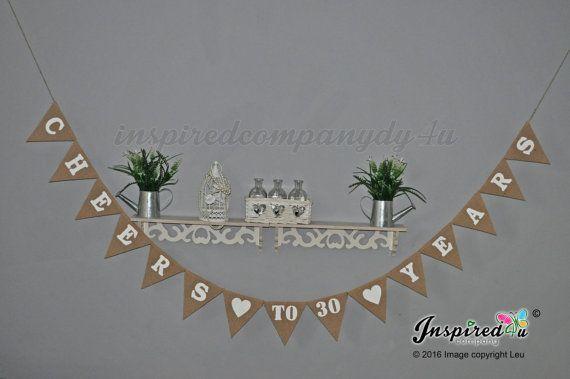 Anniversary Burlap Banner Cheers to 30 Years by inspiredcompany4u