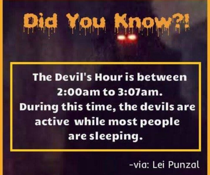 Oh my goodness now I'll never be awake during this hour. | Paranormal facts, Scary facts, Halloween facts