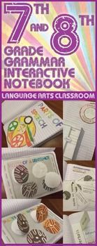 Interactive Grammar Notebook for Seventh and Eighth Grades