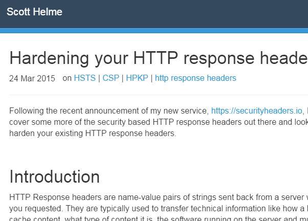 Hardening your HTTP response headers; Scott Helme; Mar 24, 2015