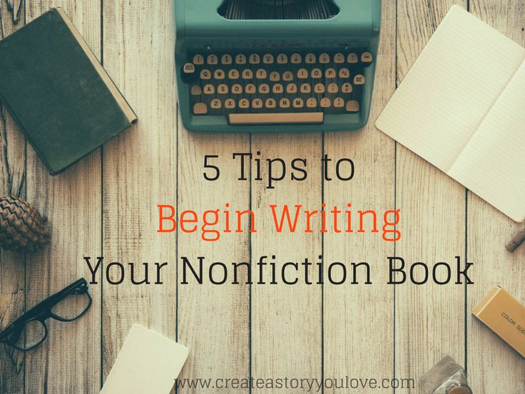 5 Tips to Begin Writing Your Nonfiction Book by Lorna Faith #writenonfiction #createastoryyoulove