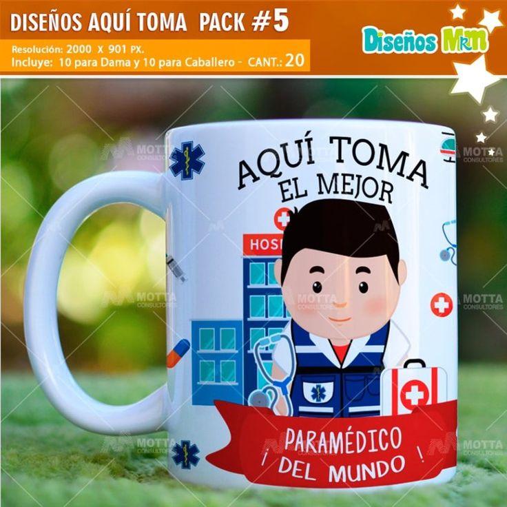 Diseños desing Templates Plantillas mugs tazas vasos paramedico ambulancia-enfermero sublimacion profesiones Professions Aquí Toma Bebe