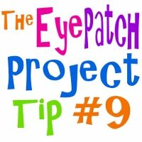 #9 KEEPING AN EYE PATCH RECORD FOR PARENTS